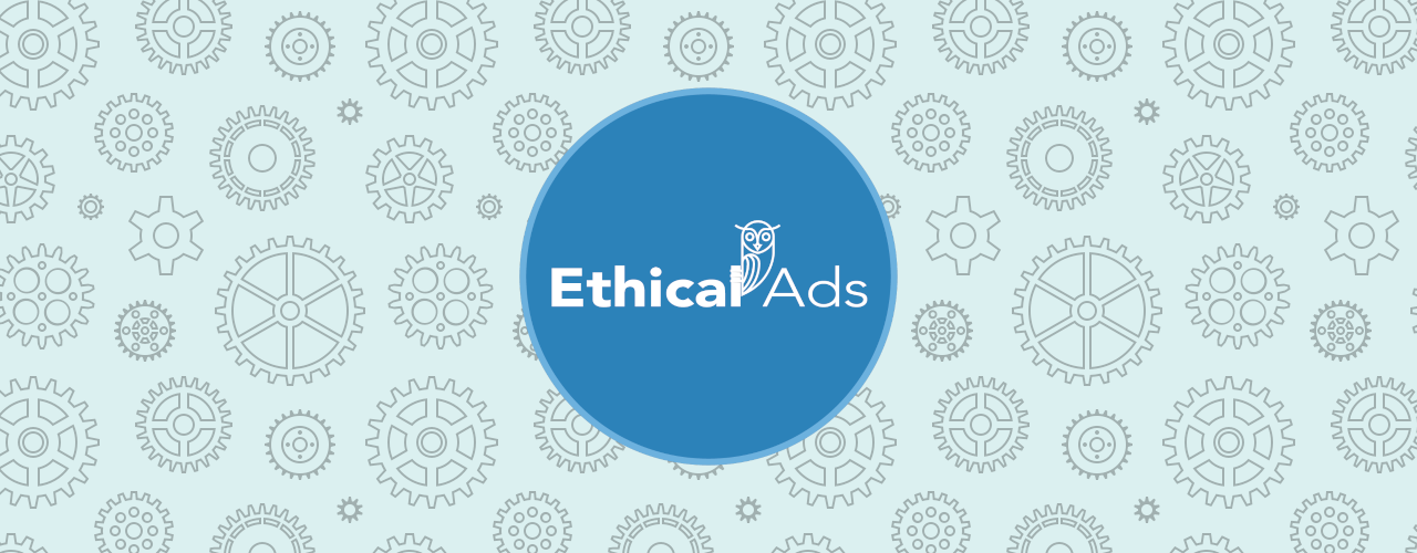 Announcing EthicalAds